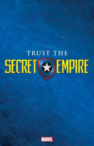 Trust the Secret Empire