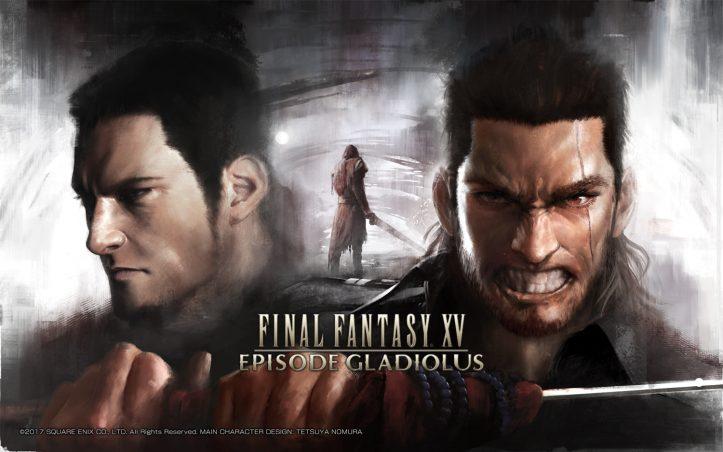 Final Fantasy XV - Episode Gladiolus