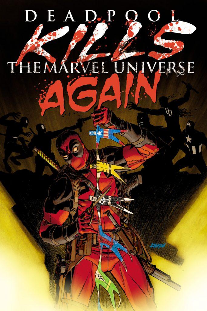 Deadpool Kills the Marvel Universe Again 1 Cover