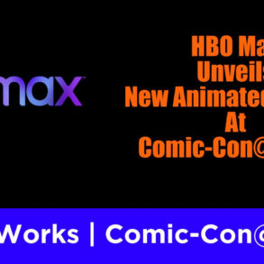 HBO Max SDCC%40Home Feature