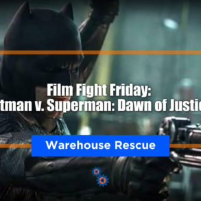 BvS Warehouse Feature
