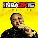 2KSMKT NBA2K16 DJ MUSTARD 1200x1200