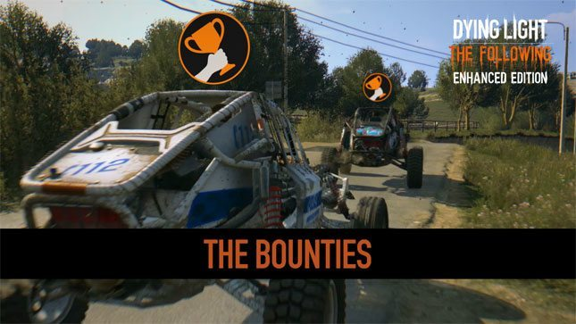 Dying Light - Bounties