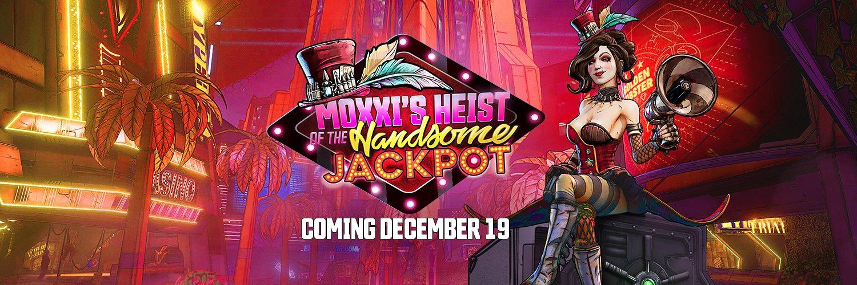 Borderlands 3 - Moxxi's Heist of the Handsome Jackpot