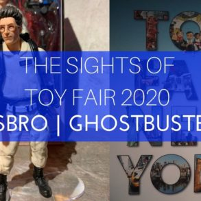The Sights of Toy fair 2020 Ghostbusters