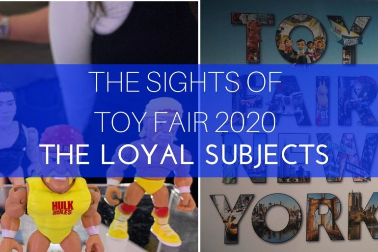 The Sights of Toy fair 2020 TLS