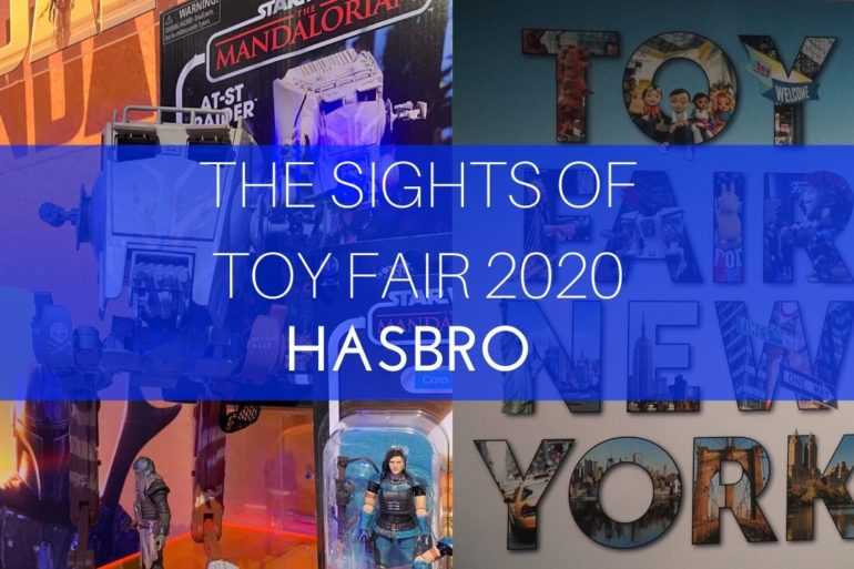 The Sights of Toy fair 2020 Hasbro
