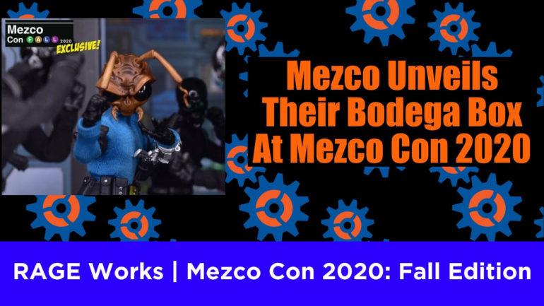 Mezco Con 2020 Bodega Box Feature