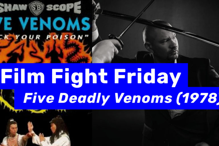 Five Deadly Venoms Feature