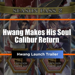 Hwang Soul Calibur VI Feature