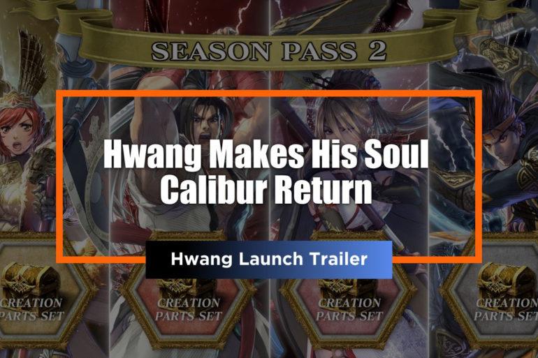 Hwang Soul Calibur VI Feature