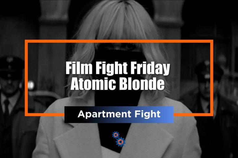 Atomic Blonde FFF Feature
