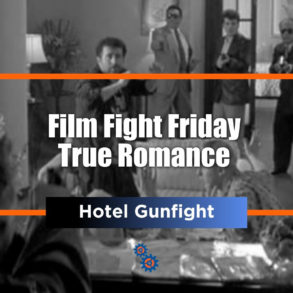 Film Fight Friday True Romance
