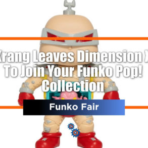 Krang Funko Fair Feature