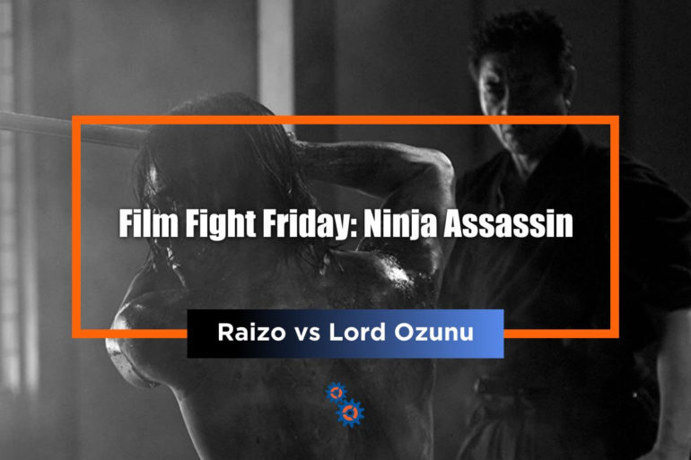 Ninja Assassin FFF Feature