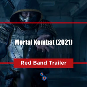 Mortal Kombat 2021 Red Band Trailer Feature