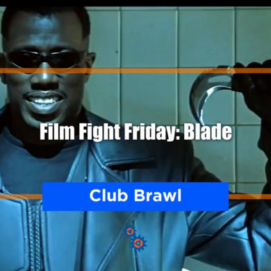 Blade Film Fight Friday Feature
