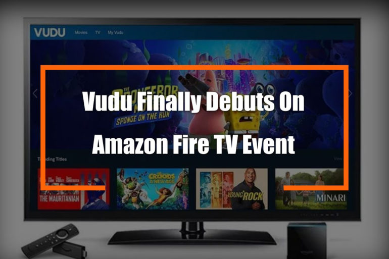 Vudu Amazon Debut Feature