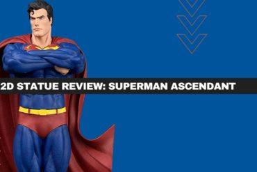Superman Ascendant Feature